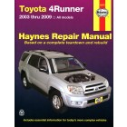 Toyota 4Runner Haynes Repair Manual covering all models from 2003 thru 2009